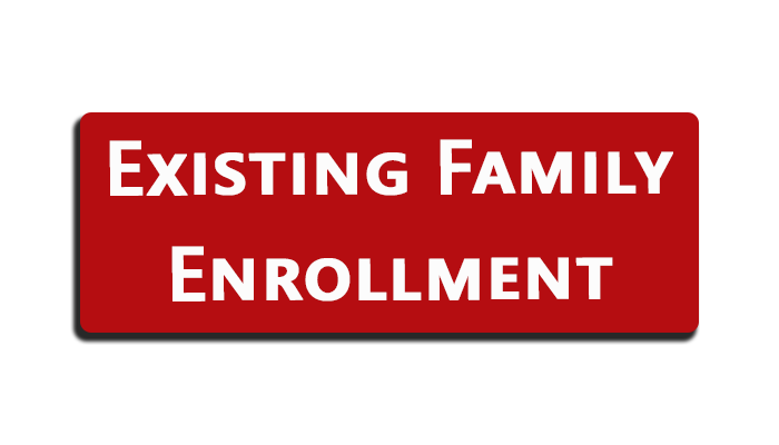 Existing Family Enrollment