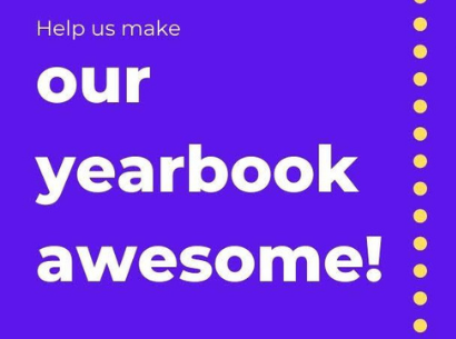 Help Make Our Yearbook Awesome!